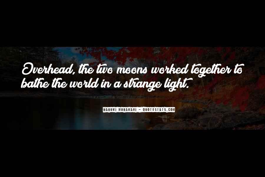 Quotes About Moons #577944