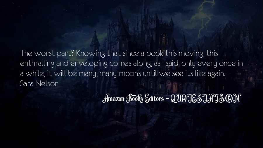 Quotes About Moons #64614