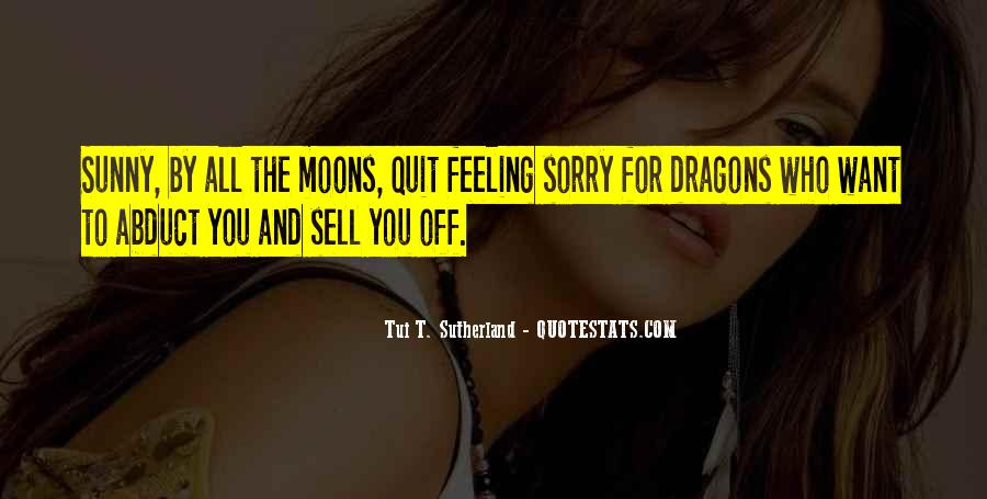 Quotes About Moons #710399