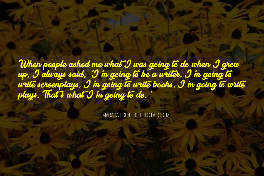 Write To Me Quotes #24533