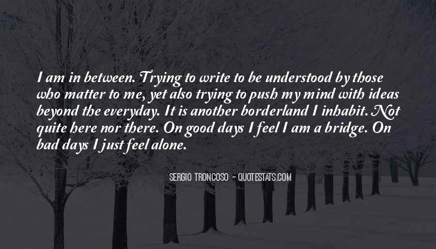 Write To Me Quotes #25162