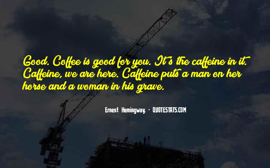 Top 37 Writer S Coffee Quotes Famous Quotes Sayings About Writer S Coffee