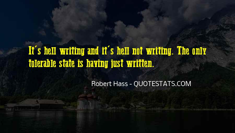 Writing Is Hell Quotes #40479