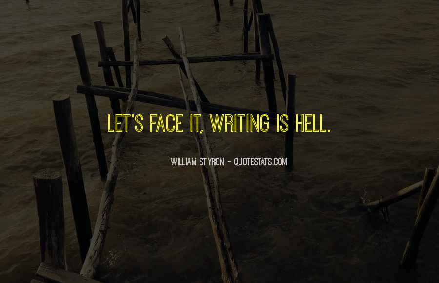 Writing Is Hell Quotes #744595