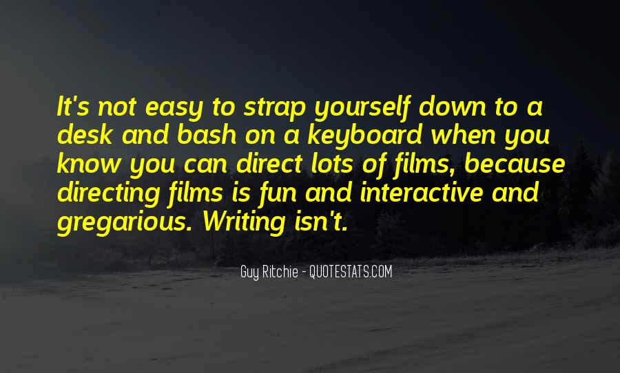 Writing Is Not Easy Quotes #1054865