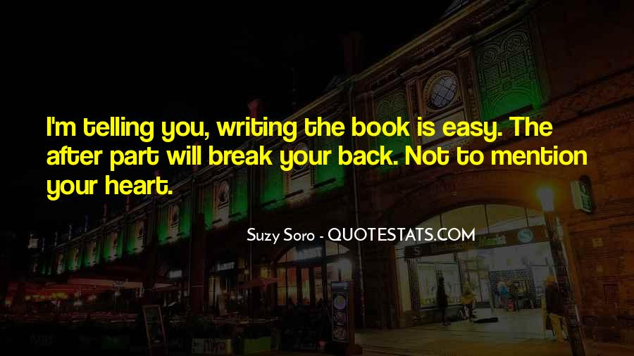Writing Is Not Easy Quotes #1732283