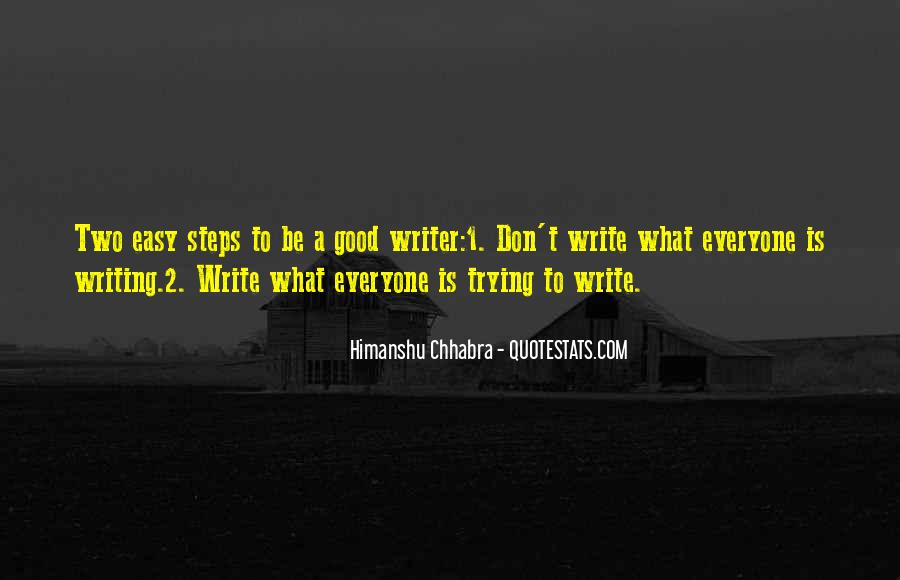 Writing Is Not Easy Quotes #192543
