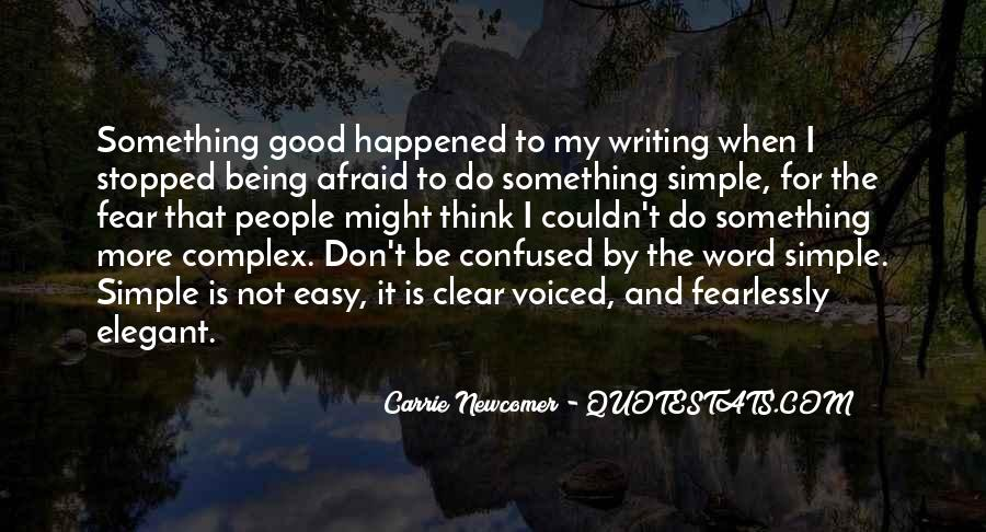 Writing Is Not Easy Quotes #232286
