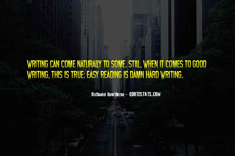 Writing Is Not Easy Quotes #257439