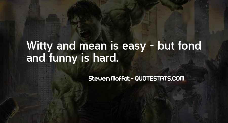 Writing Is Not Easy Quotes #378106