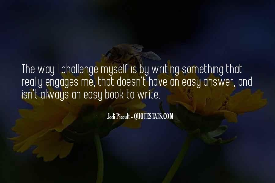 Writing Is Not Easy Quotes #39754