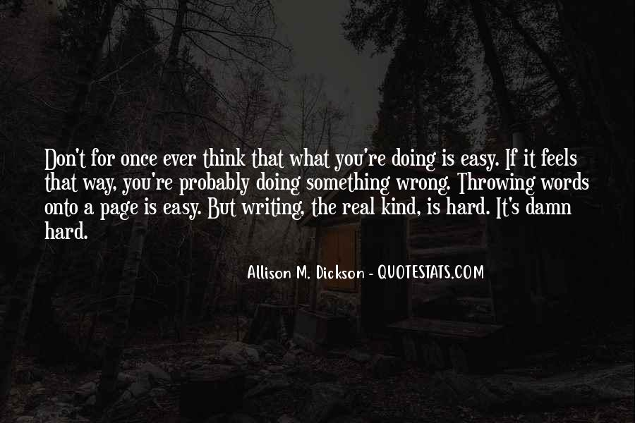 Writing Is Not Easy Quotes #99932