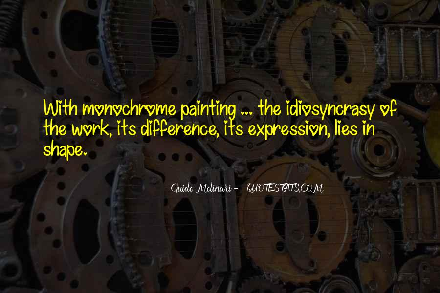 Quotes About Monochrome #1393201