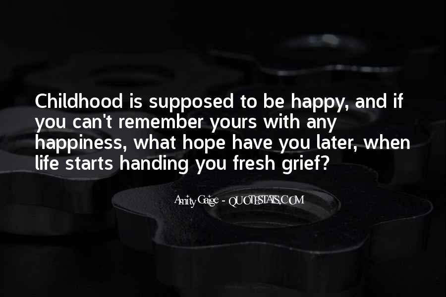 Quotes About Be Happy With What You Have #1406574
