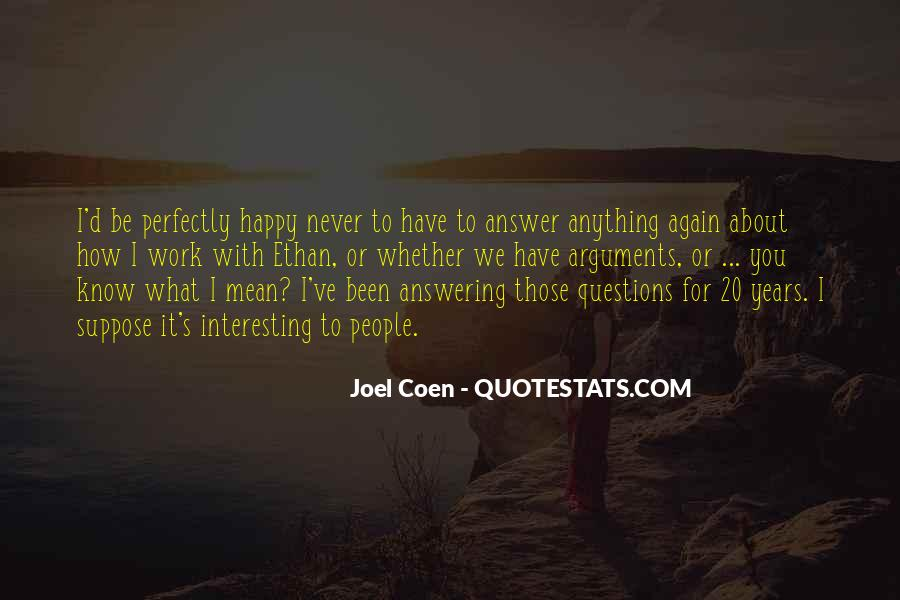 Quotes About Be Happy With What You Have #1412795