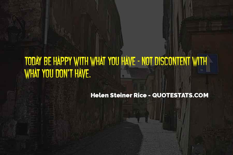 Quotes About Be Happy With What You Have #1824757
