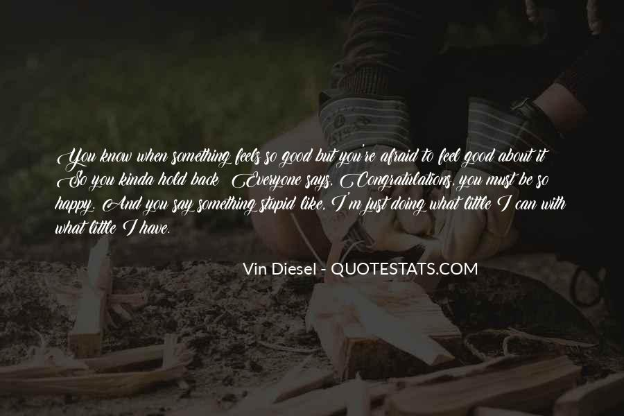 Quotes About Be Happy With What You Have #794144