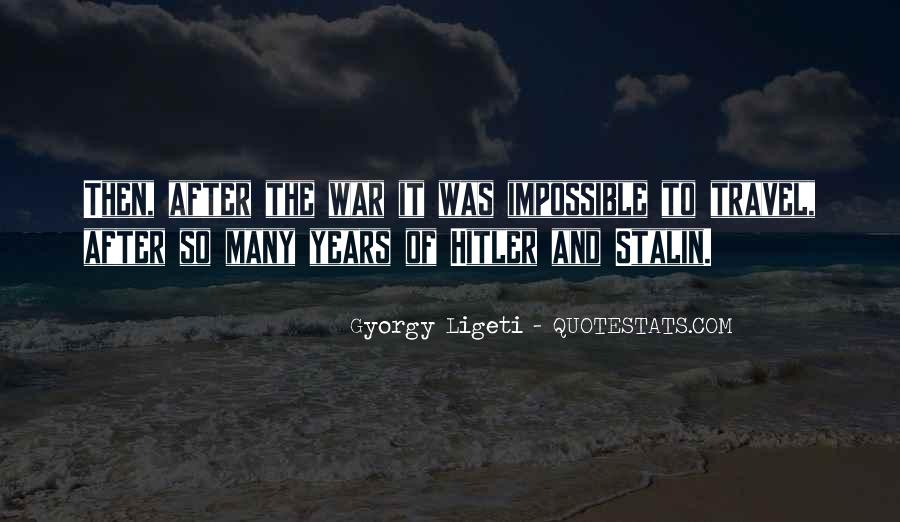 Quotes About Stalin And Hitler #1226765