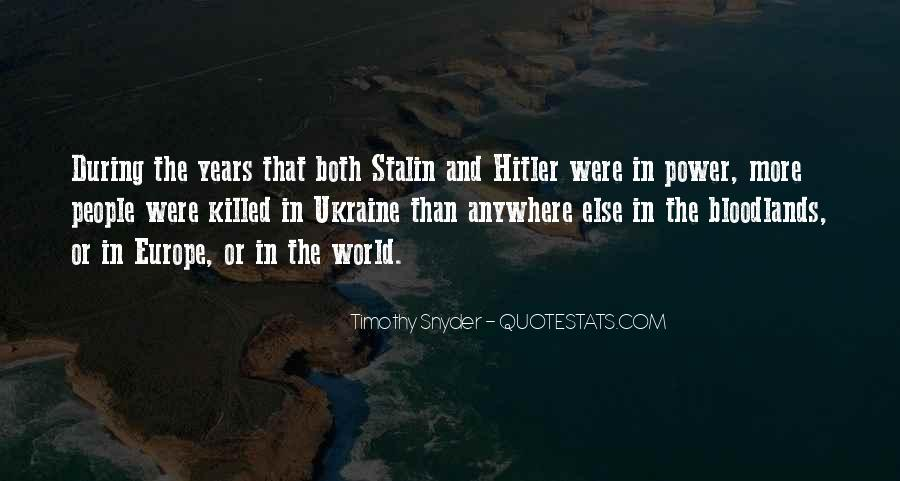 Quotes About Stalin And Hitler #1360169