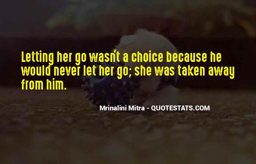 Quotes About Never Letting Go Of The One You Love #1103371