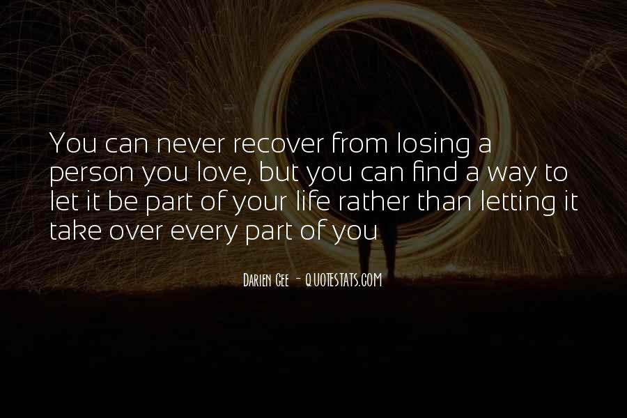 Quotes About Never Letting Go Of The One You Love #1131328