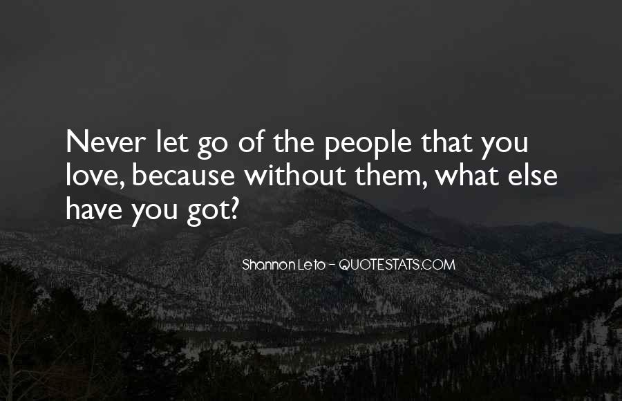 Quotes About Never Letting Go Of The One You Love #235654