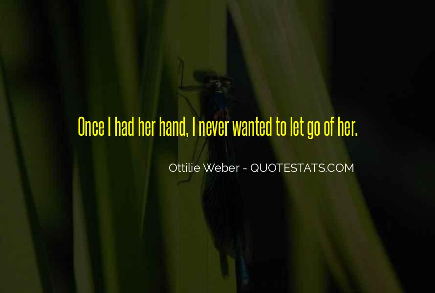 Quotes About Never Letting Go Of The One You Love #593825