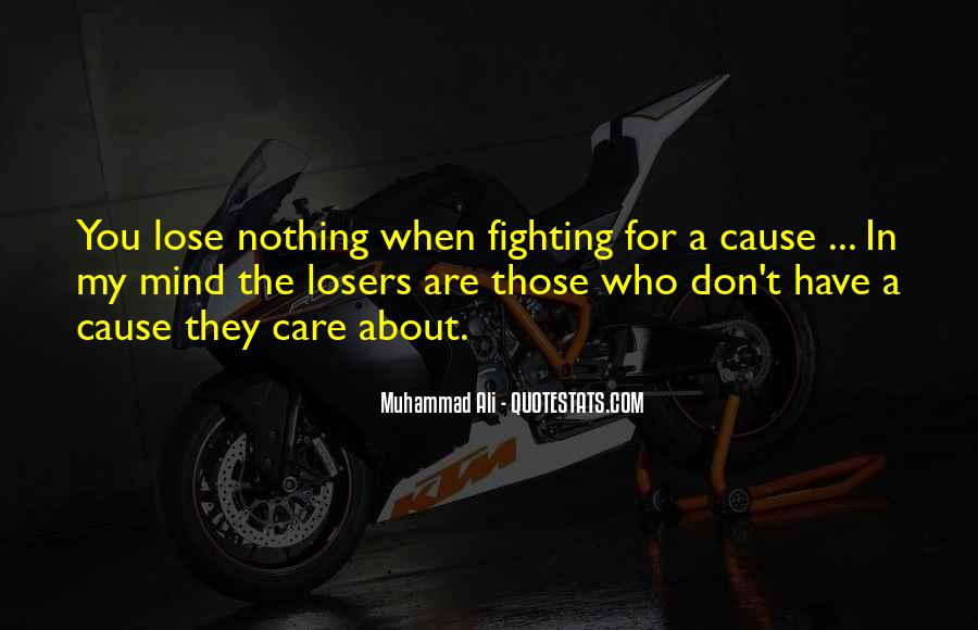 Quotes About Fighting For Someone You Care About #1292199