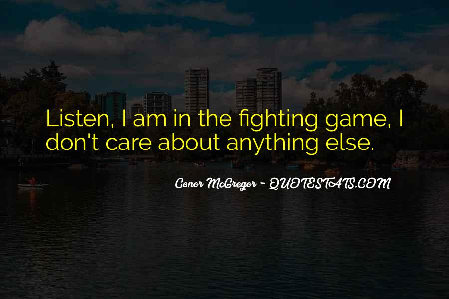 Quotes About Fighting For Someone You Care About #318055
