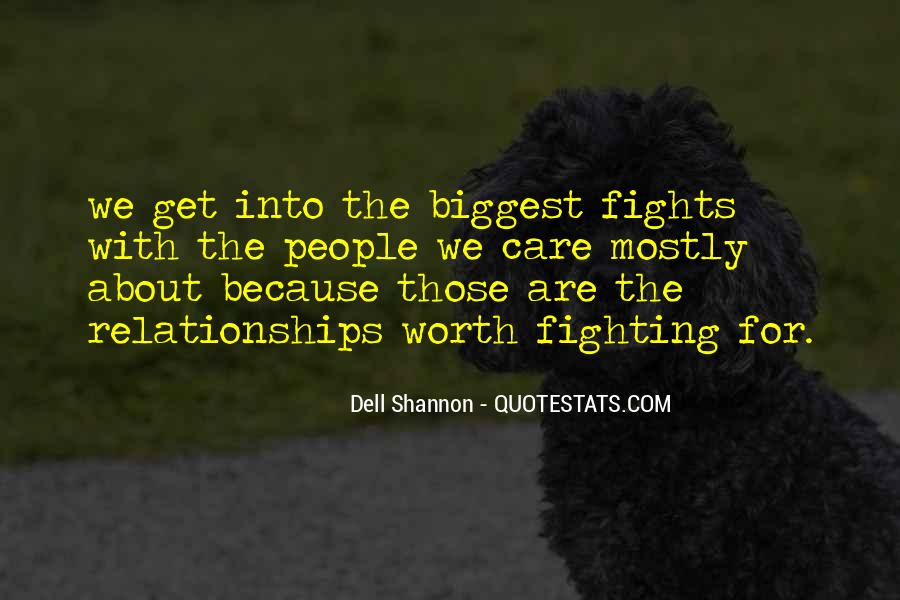Quotes About Fighting For Someone You Care About #404789