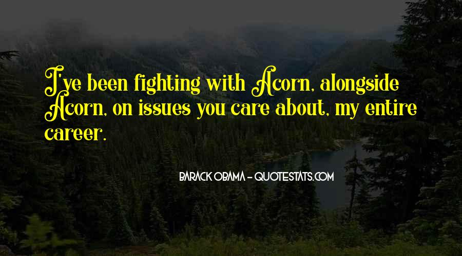 Quotes About Fighting For Someone You Care About #699681