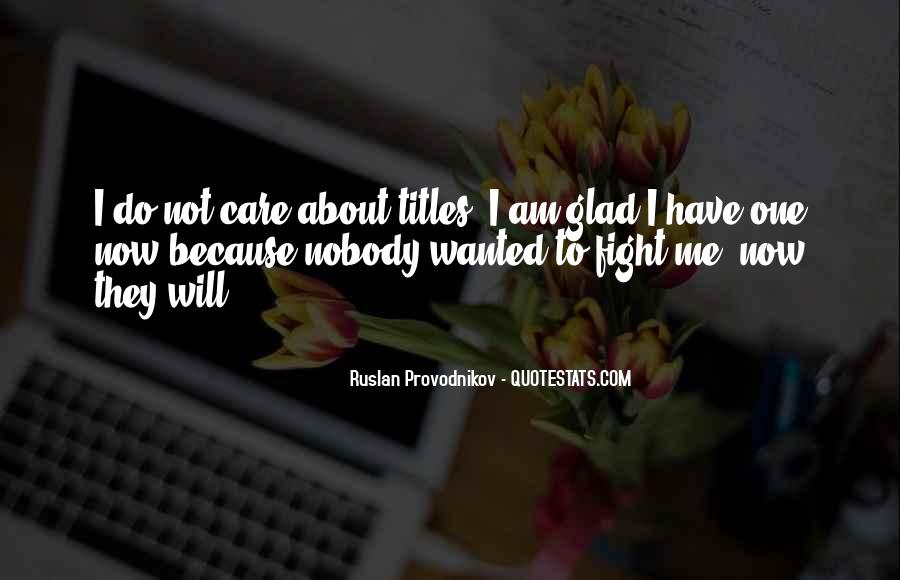 Quotes About Fighting For Someone You Care About #952064