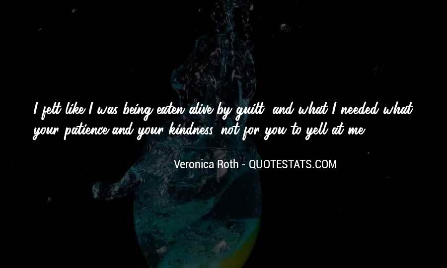 Yell At Me Quotes #400537