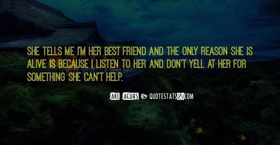 Yell At Me Quotes #906882