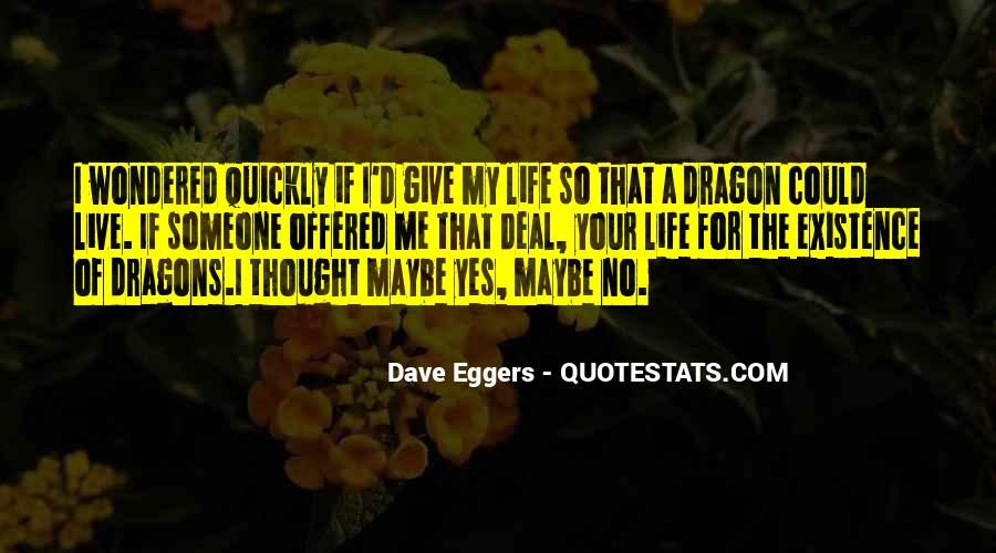 Yes No Maybe So Quotes #1745476