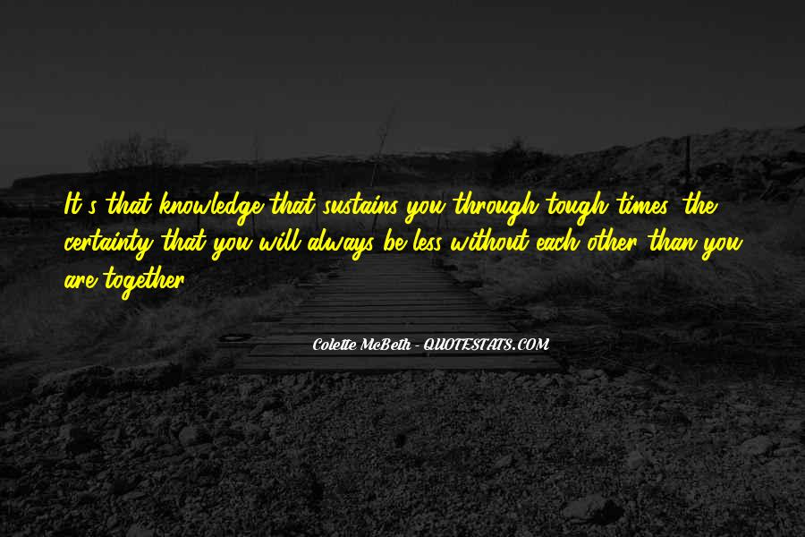 Quotes About Relationships Going Through Tough Times #805562