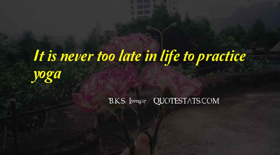 Yoga Is Life Quotes #1114559