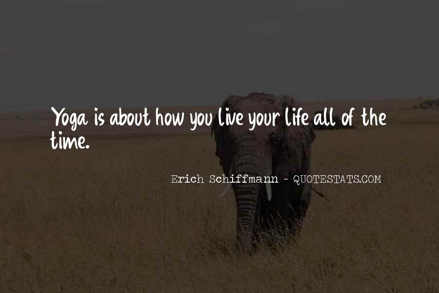 Yoga Is Life Quotes #1116964