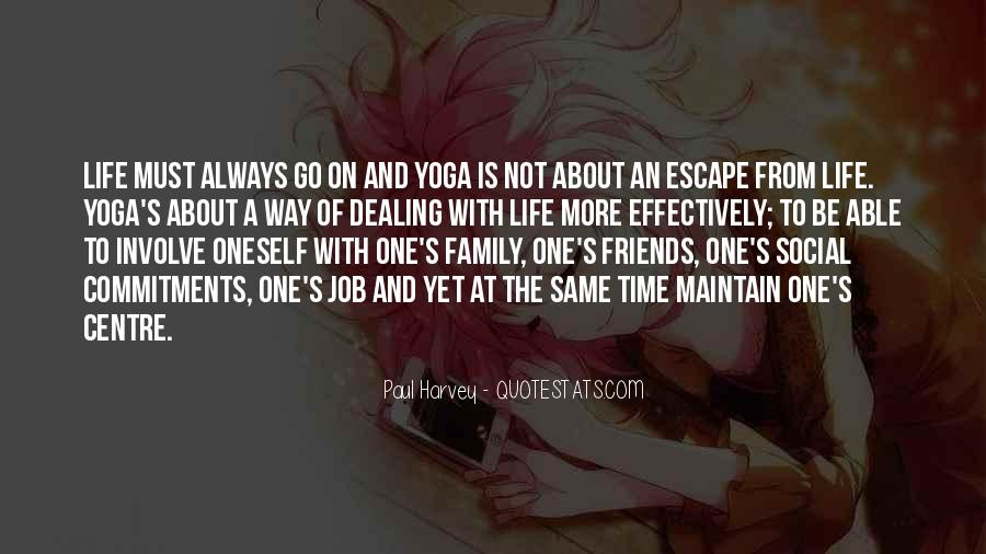 Yoga Is Life Quotes #1490070