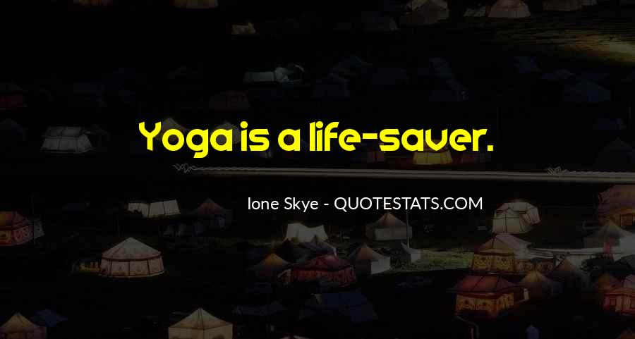Yoga Is Life Quotes #1498737