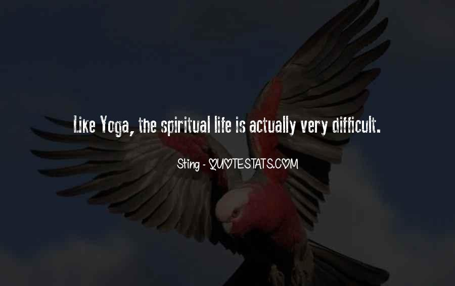 Yoga Is Life Quotes #558994