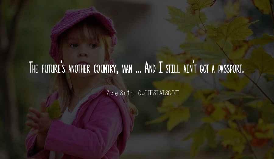 You Ain't Country Quotes #1268594