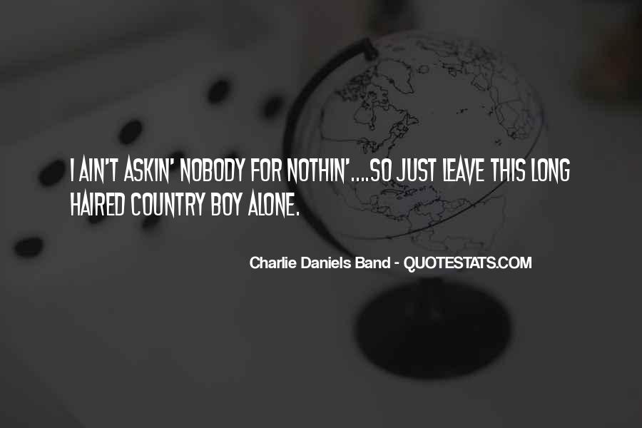 You Ain't Country Quotes #1290934