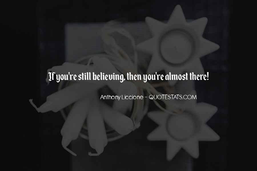 You Almost There Quotes #342282