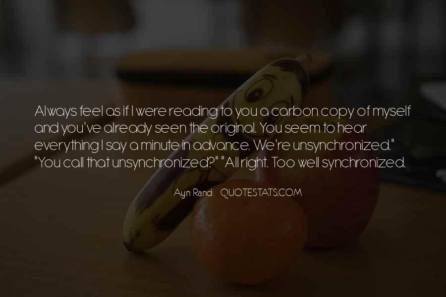 You Always Copy Me Quotes #1118215