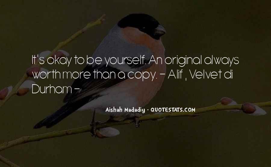 You Always Copy Me Quotes #1153773