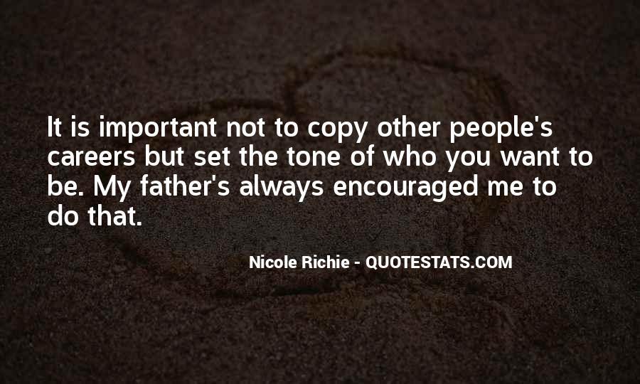 You Always Copy Me Quotes #1824855