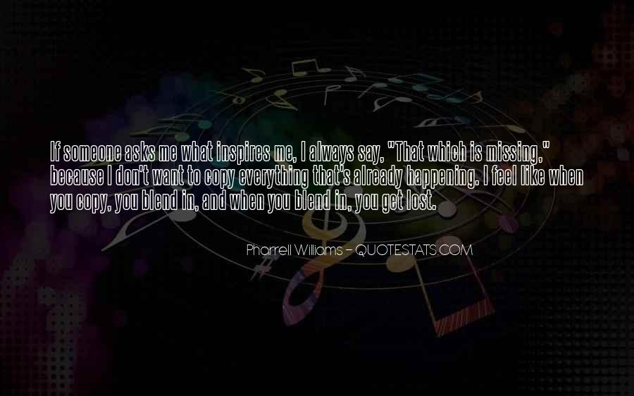 You Always Copy Me Quotes #335203