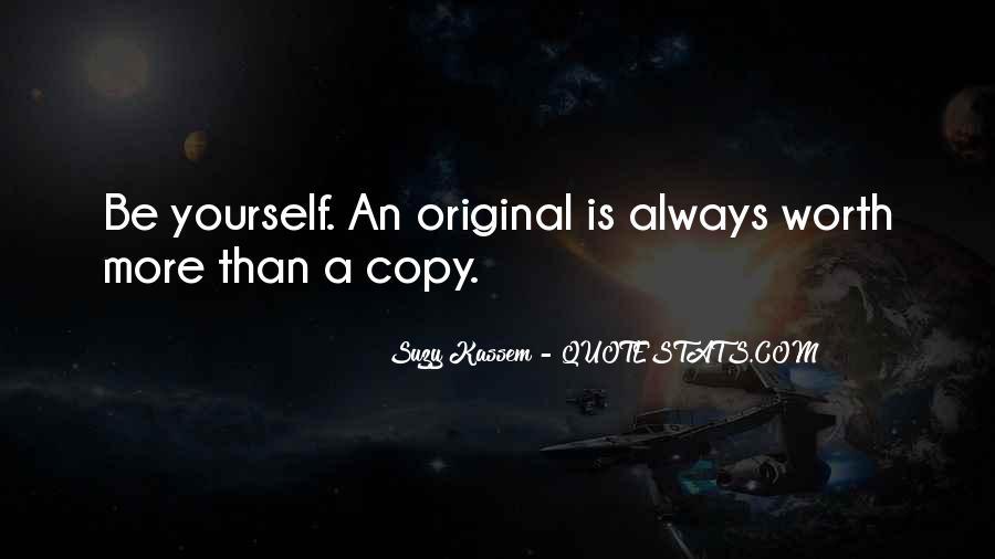 You Always Copy Me Quotes #565101