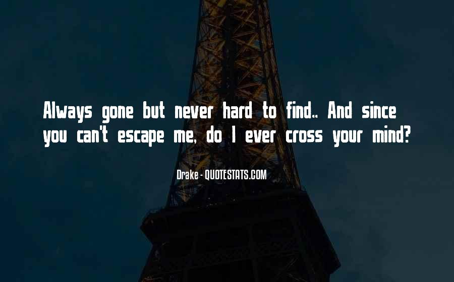 You Always Cross My Mind Quotes #871394